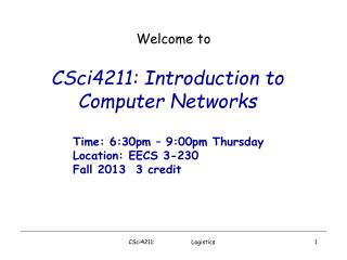 CSci4211: Introduction to Computer Networks