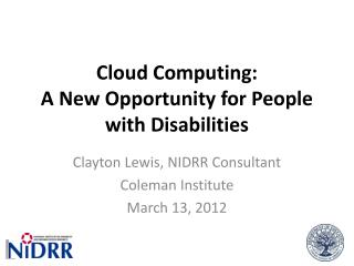 Cloud Computing: A New Opportunity for People with Disabilities