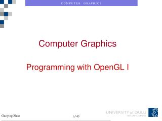 Computer Graphics Programming with OpenGL I