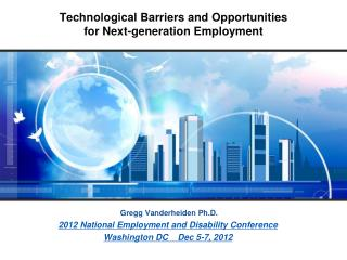 Technological Barriers and Opportunities  for Next-generation Employment