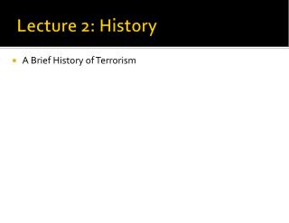 Lecture 2: History