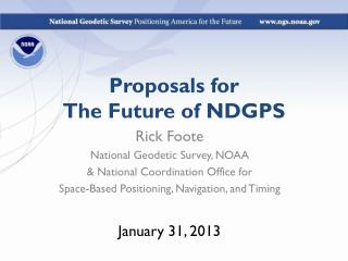 Proposals for The Future of NDGPS