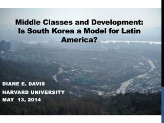 Middle Classes and Development:  Is South Korea a Model for Latin America?