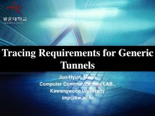 Tracing Requirements for Generic Tunnels