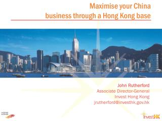 Maximise your China  business through a Hong Kong base
