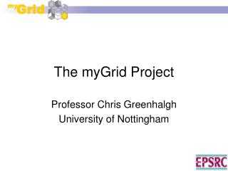 The myGrid Project