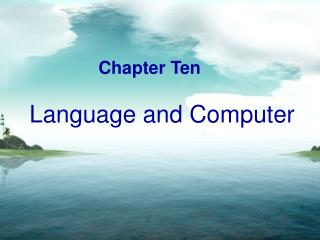 Chapter Ten    Language and Computer