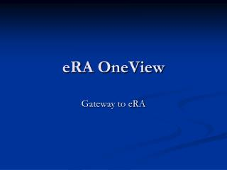 eRA OneView