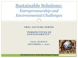 Sustainable Solutions: Entrepreneurship and Environmental Challenges