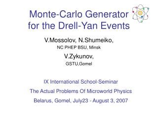 Monte-Carlo Generator  for the Drell-Yan Events