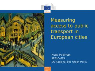 Measuring access to public transport in European cities
