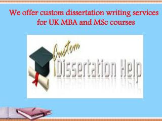 custom dissertation writing services for UK MBA