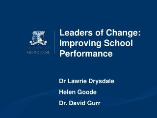 Leaders of Change: Improving School Performance