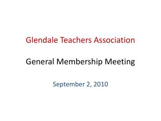 Glendale Teachers Association General Membership Meeting