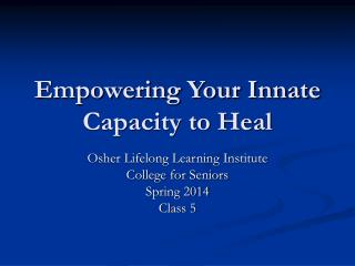 Empowering Your Innate Capacity to Heal