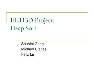 EE113D Project:  Heap Sort