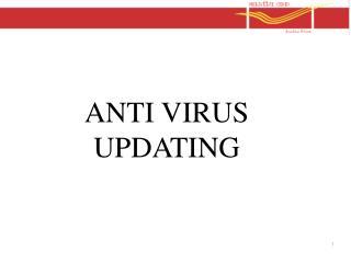 ANTI VIRUS UPDATING