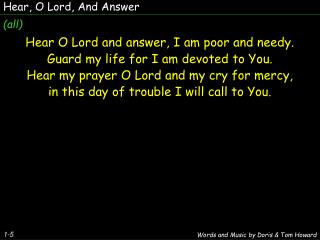 Hear, O Lord, And Answer