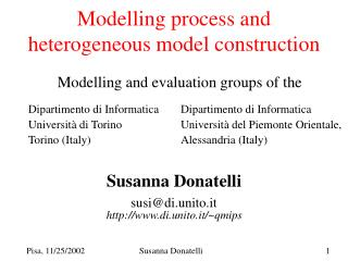 Modelling process and heterogeneous model construction