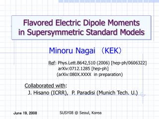 Flavored Electric Dipole Moments  in Supersymmetric Standard Models