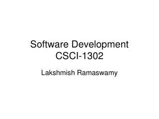 Software Development CSCI-1302