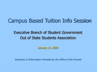 Campus Based Tuition Info Session
