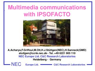 Multimedia communications  with IPSOFACTO