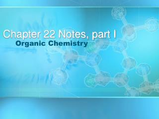 Chapter 22 Notes, part I