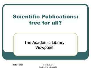Scientific Publications: free for all?
