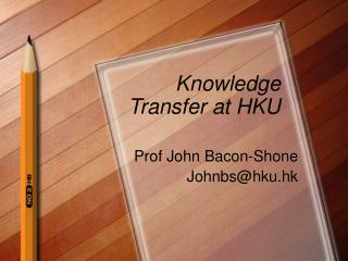 Knowledge Transfer at HKU