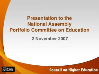 Presentation to the National Assembly Portfolio Committee on Education