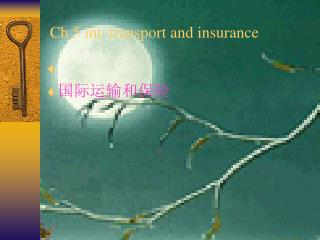 Ch 5 int. transport and insurance