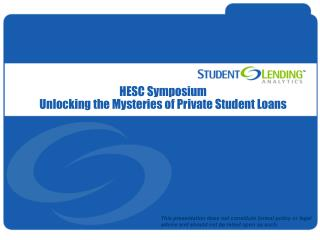 HESC Symposium Unlocking the Mysteries of Private Student Loans