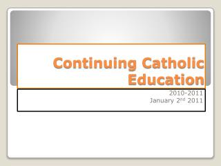 Continuing Catholic Education
