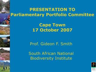 PRESENTATION TO Parliamentary Portfolio Committee Cape Town   17 October 2007