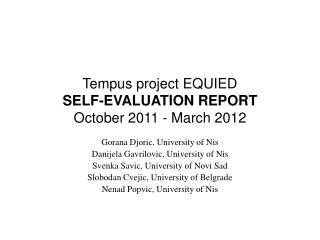 Tempus project EQUIED SELF-EVALUATION REPORT October 2011 - March 2012