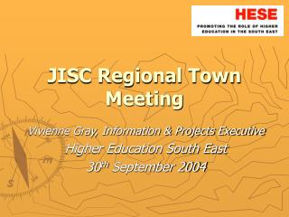 JISC Regional Town Meeting