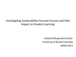 Investigating Sustainability-Focused Courses and their Impact on Student Learning: