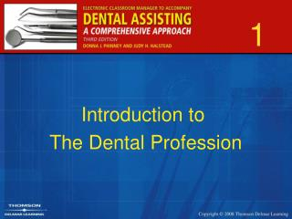 Introduction to  The Dental Profession