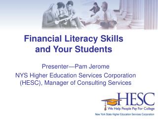 Financial Literacy Skills  and Your Students