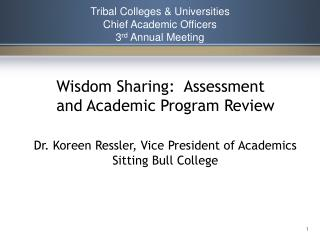 Tribal Colleges & Universities Chief Academic Officers 3 rd  Annual Meeting