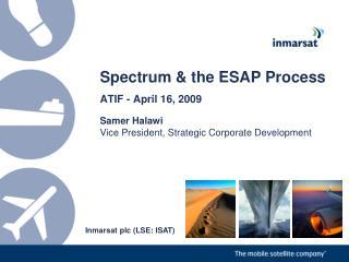 Spectrum & the ESAP Process