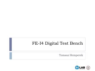 FE-I4 Digital Test Bench