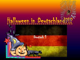 Halloween in Deutschland?!?