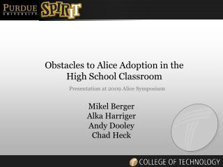 Obstacles to Alice Adoption in the High School Classroom