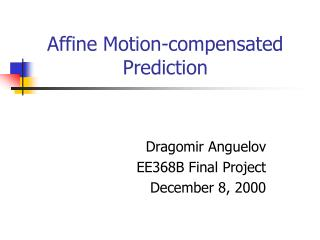 Affine Motion-compensated Prediction