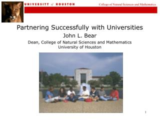 Partnering Successfully with Universities John L. Bear