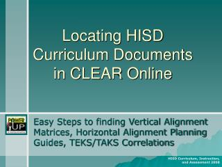 Locating HISD  Curriculum Documents  in CLEAR Online