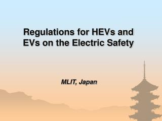 Regulations for HEVs and EVs on the Electric Safety