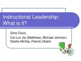Instructional Leadership: What is it?